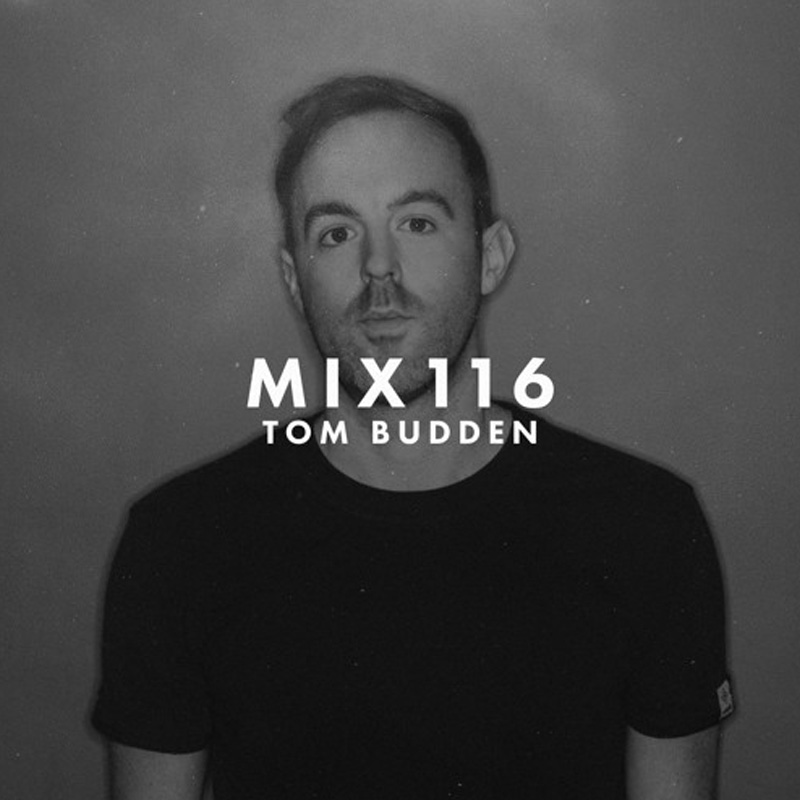 MIX116 - Tom Budden