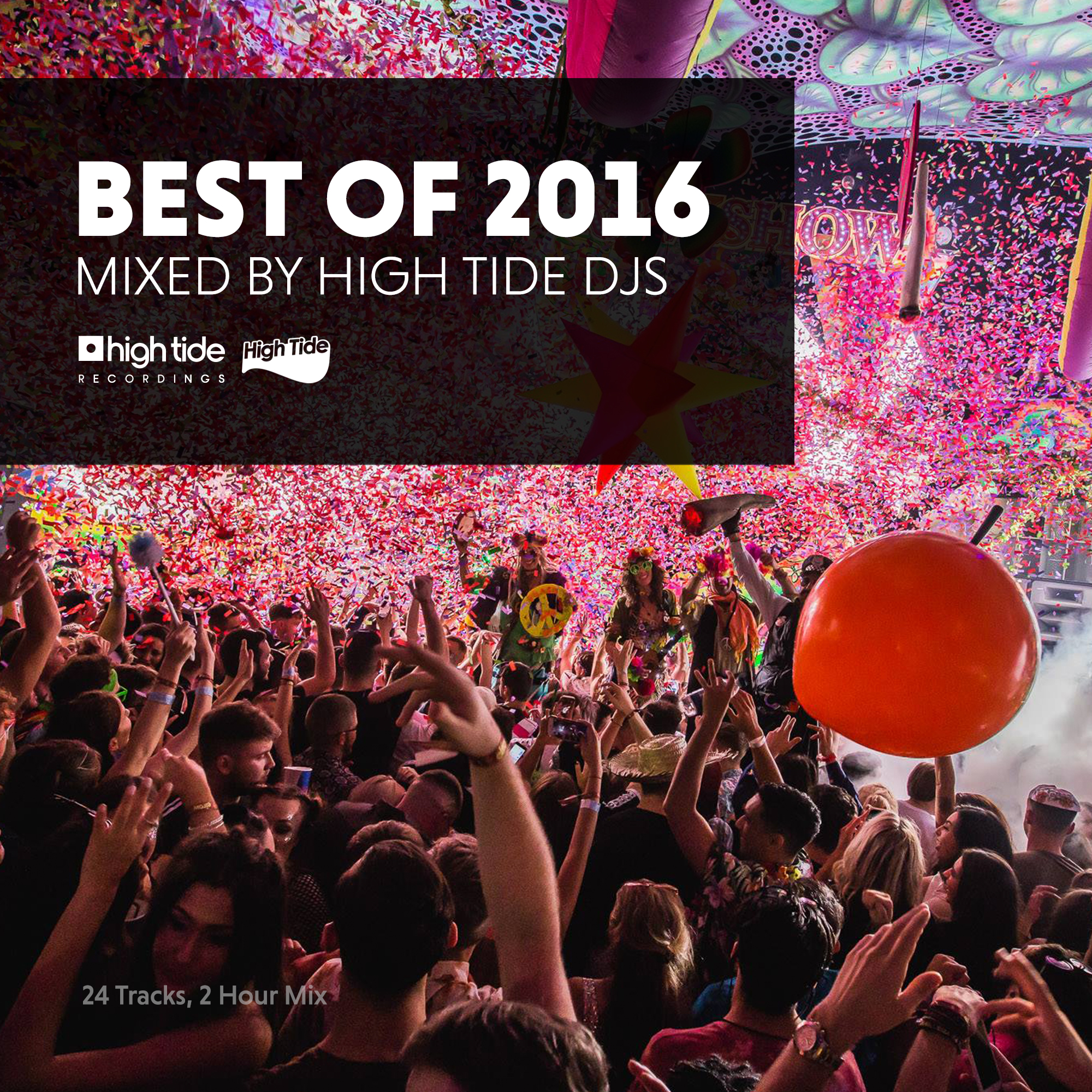 High Tide Best Of 2016 [24 tracks, 2 hour mix]